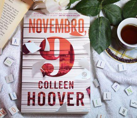 Imagem do livro Novembro 9, de Colleen Hoover fotografado para o blog Último Romance