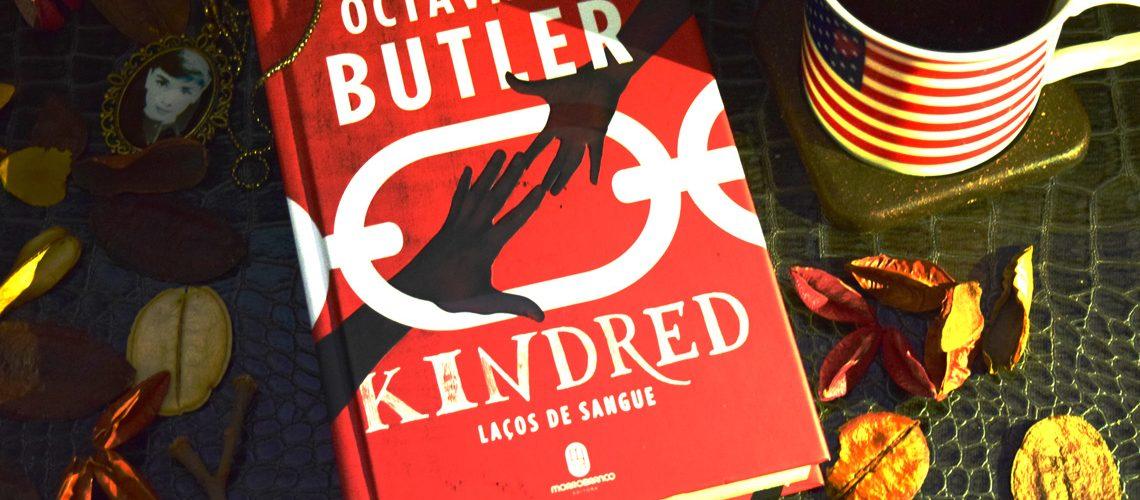 Resenha Kindred - Laços de Sangue Octavia E Butler